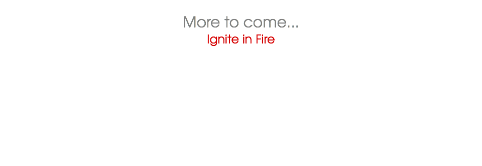 More to come...